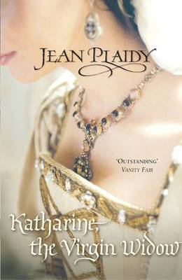 Katharine, The Virgin Widow: (Tudor Saga)