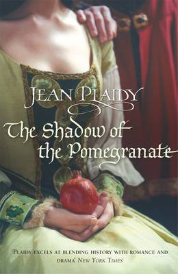The Shadow of the Pomegranate: (Tudor Saga)