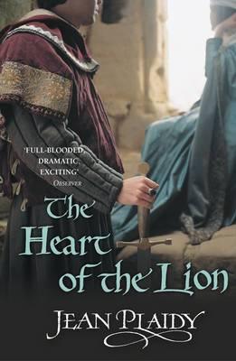 The Heart of the Lion: (Plantagenet Saga)