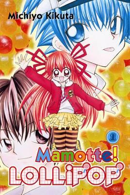 Mamotte!Lollipop: v. 1