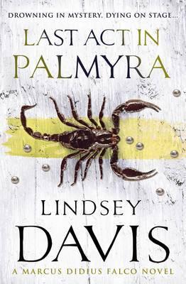 Last Act In Palmyra: (Falco 6)