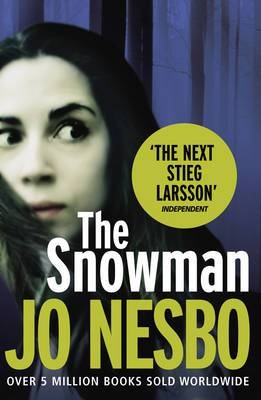 The Snowman: A Harry Hole Thriller