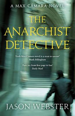 The Anarchist Detective: (Max Camara 3)