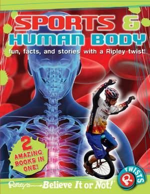 Ripley's Believe It or Not! Sports and Human Body