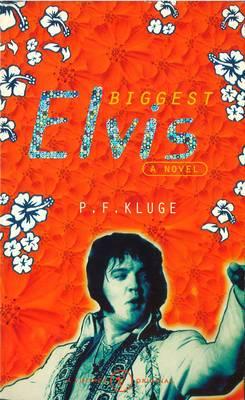 The Biggest Elvis