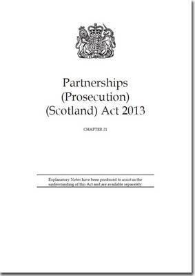 Partnerships (Prosecution) (Scotland) Act 2013: Chapter 21