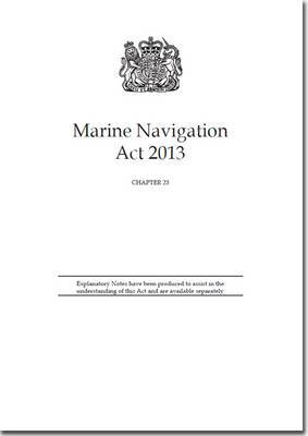 Marine Navigation Act 2013: Chapter 23
