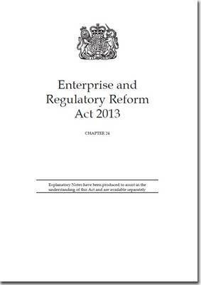 Enterprise and Regulatory Reform Act 2013: Chapter 24