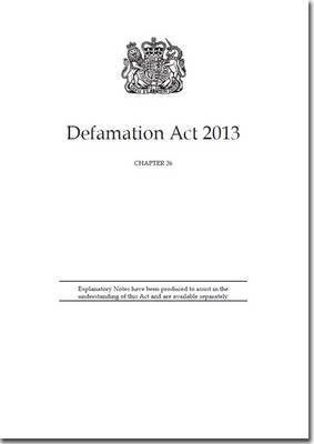 Defamation Act 2013: Chapter 26