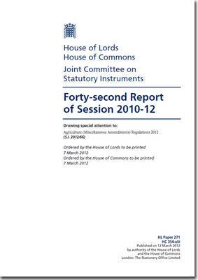 Forty-second Report of Session 2010-12: Drawing Special Attention to, Agriculture (Miscellaneous Amendments) Regulations 2012 (S.I. 2012/66)