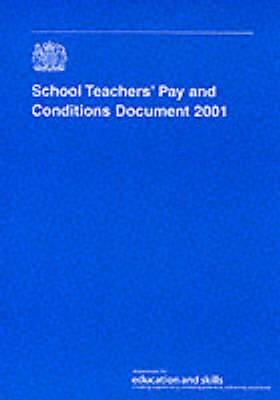 School Teachers' Pay and Conditions Document: 2001