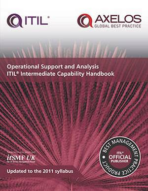Operational support and analysis: ITIL intermediate capability handbook