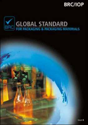 BRC Global Standard for Packaging and Packaging Materials: Issue 4