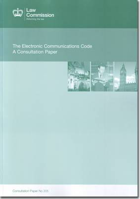 The electronic communications code: a consultation paper