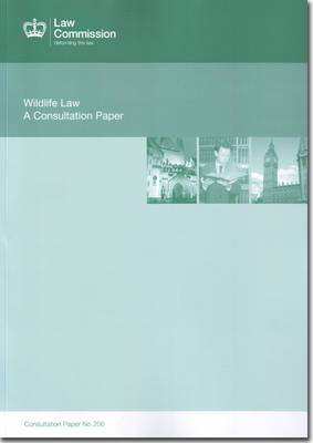 Wildlife Law: Law Commission Consultation Paper #206
