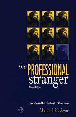 The Professional Stranger: An Informal Introduction to Ethnography