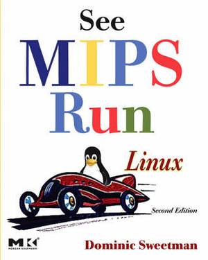 See Mips Run Second Edition