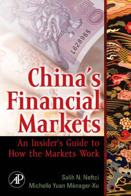 China's Financial Markets: An Insider's Guide to How the Markets Work