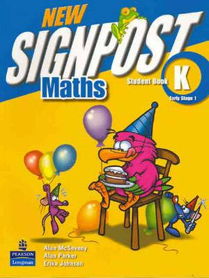New Signpost Maths: Student Book: Early Stage 1