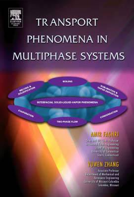 Transport Phenomena in Multiphase Systems with Phase Change
