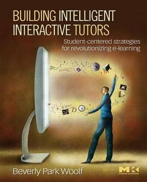 Building Intelligent Interactive Tutors