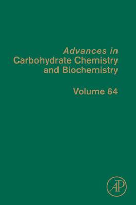 Advances in Carbohydrate Chemistry and Biochemistry, Volume 63