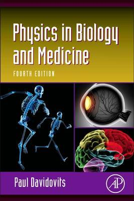 Physics in Biology and Medicine, 4e
