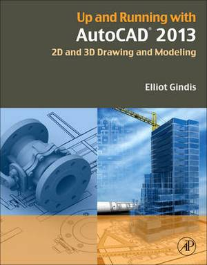 Up and Running with Autocad 2013 3e