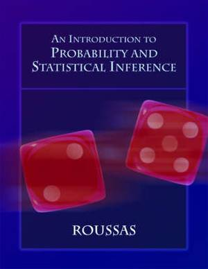 An Introduction to Probability and Statistical Inference