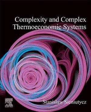 Complexity and Complex Thermo-Economic Systems