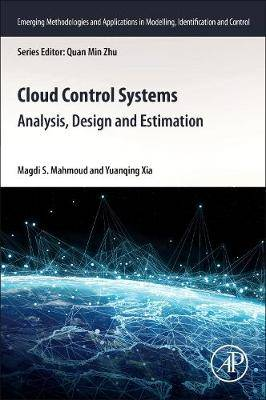 Cloud Control Systems: Analysis, Design and Estimation