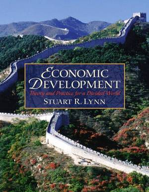 Economic Development: Theory and Practice for a Divided World