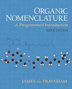 Organic Nomenclature: A Programmed Introduction