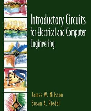 Introductory Circuits for Electrical and Computer Engineering: United States Edition
