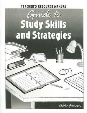 Guide to Study Skills and Strategies Teacher's Resource Manual