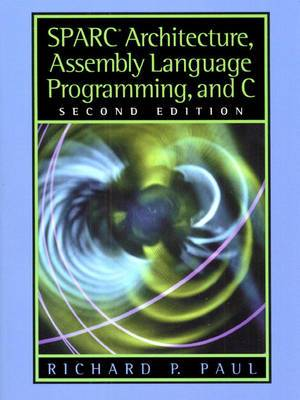 SPARC Architecture, Assembly Language Programming and C