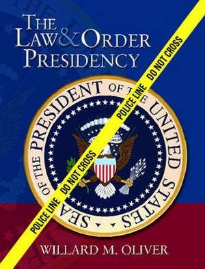 The Law and Order Presidency