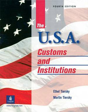 The USA: Customs and Institutions