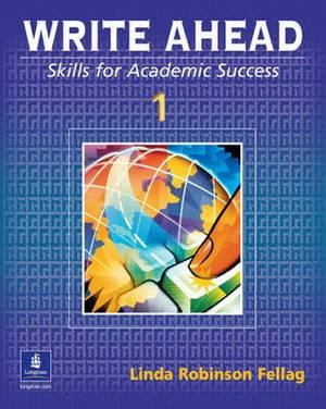 Write Ahead: Skills for Academic Success: Book 1