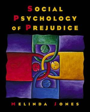 Social Psychology of Prejudice