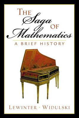 The Saga of Mathematics: A Brief History