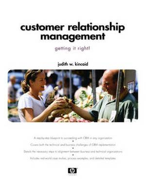 Customer Relationship Management: Getting it Right