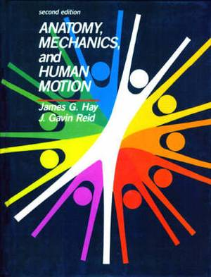 Anatomy, Mechanics, and Human Motion