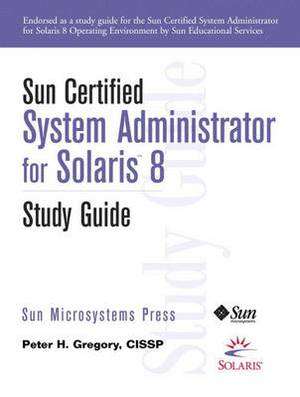 Sun Certified System Administrator for Solaris 8