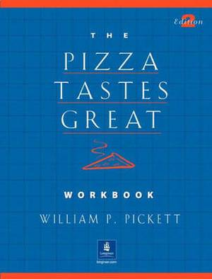 Pizza Tastes Great, The, Dialogs and Stories Workbook
