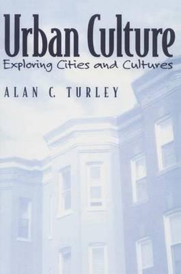 Urban Culture: Exploring Cities and Cultures