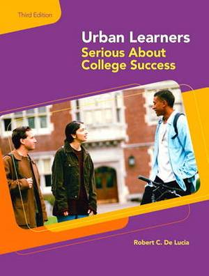 Urban Learners: Serious About College Success