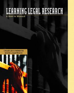 Learning Legal Research: A How to Manual