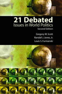 21 Debated: Issues in World Politics