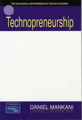 Technopreneurship: The Successful Entrepreneur in the New Economy